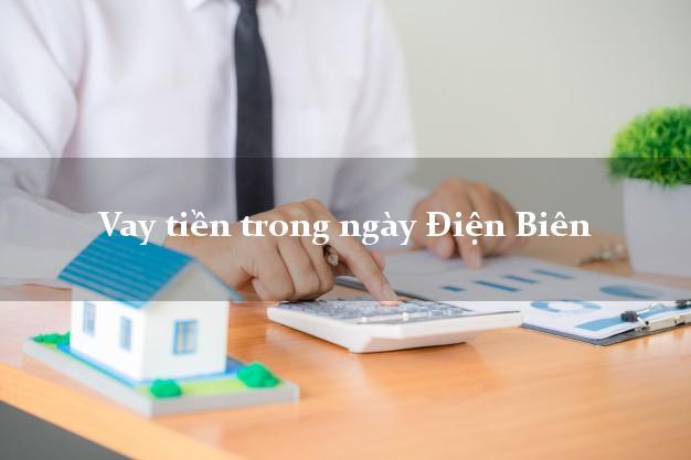 Vay tiền trong ngày Điện Biên