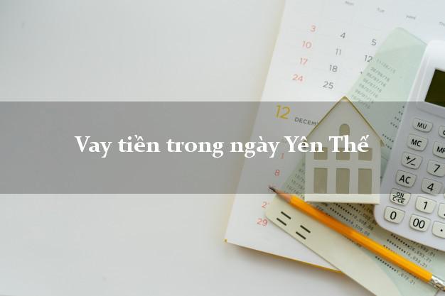 Vay tiền trong ngày Yên Thế Bắc Giang