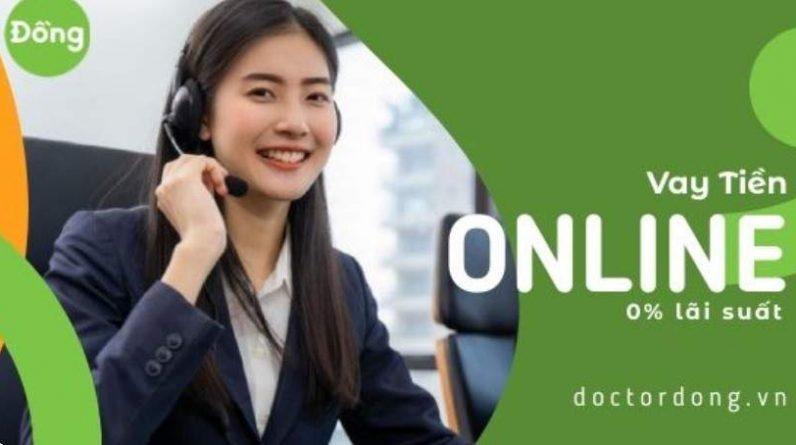 Hướng dẫn vay tiền Doctor Đồng nhanh nhất