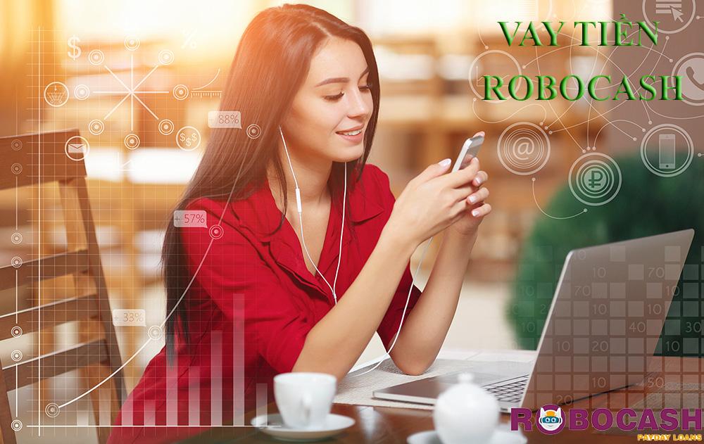 Hướng dẫn vay tiền RoboCash thành công