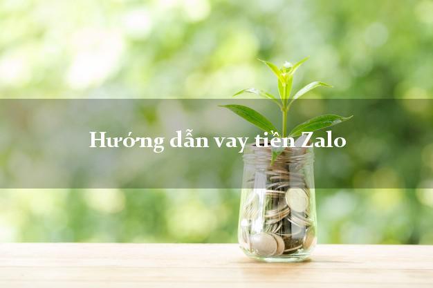 Hướng dẫn vay tiền Zalo tại nhà