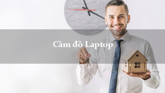 Cầm đồ Laptop được bao nhiêu?