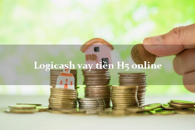Logicash vay tiền H5 online nóng gấp toàn quốc